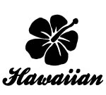 HAWAIIAN WITH HIBISCUS Decal