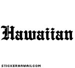 Hawaiian Decal Sticker
