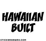 Hawaiian Built Decal Sticker