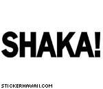 Shaka! Decal